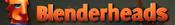 Blenderheads